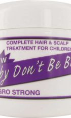 BABY DONT BE BALD [GRO STRONG]
